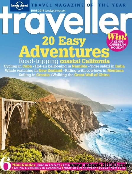 Lonely Planet Traveller UK - June 2014 free download