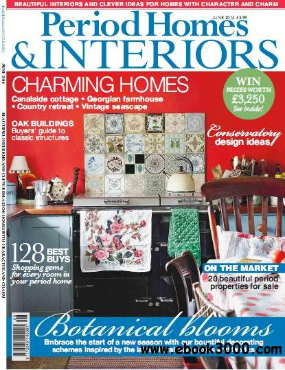 Period Homes & Interiors Magazine June 2014 download dree