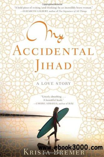 My Accidental Jihad free download