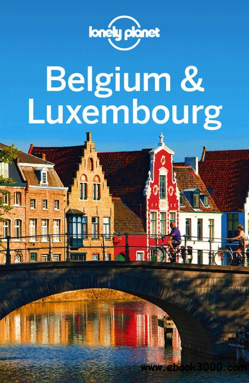 Lonely Planet Belgium & Luxembourg free download
