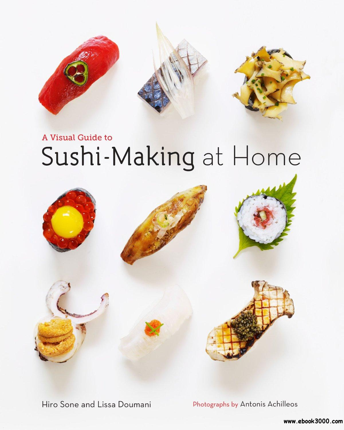 A Visual Guide to Sushi-Making at Home free download