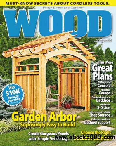 WOOD Magazine   June July 2014