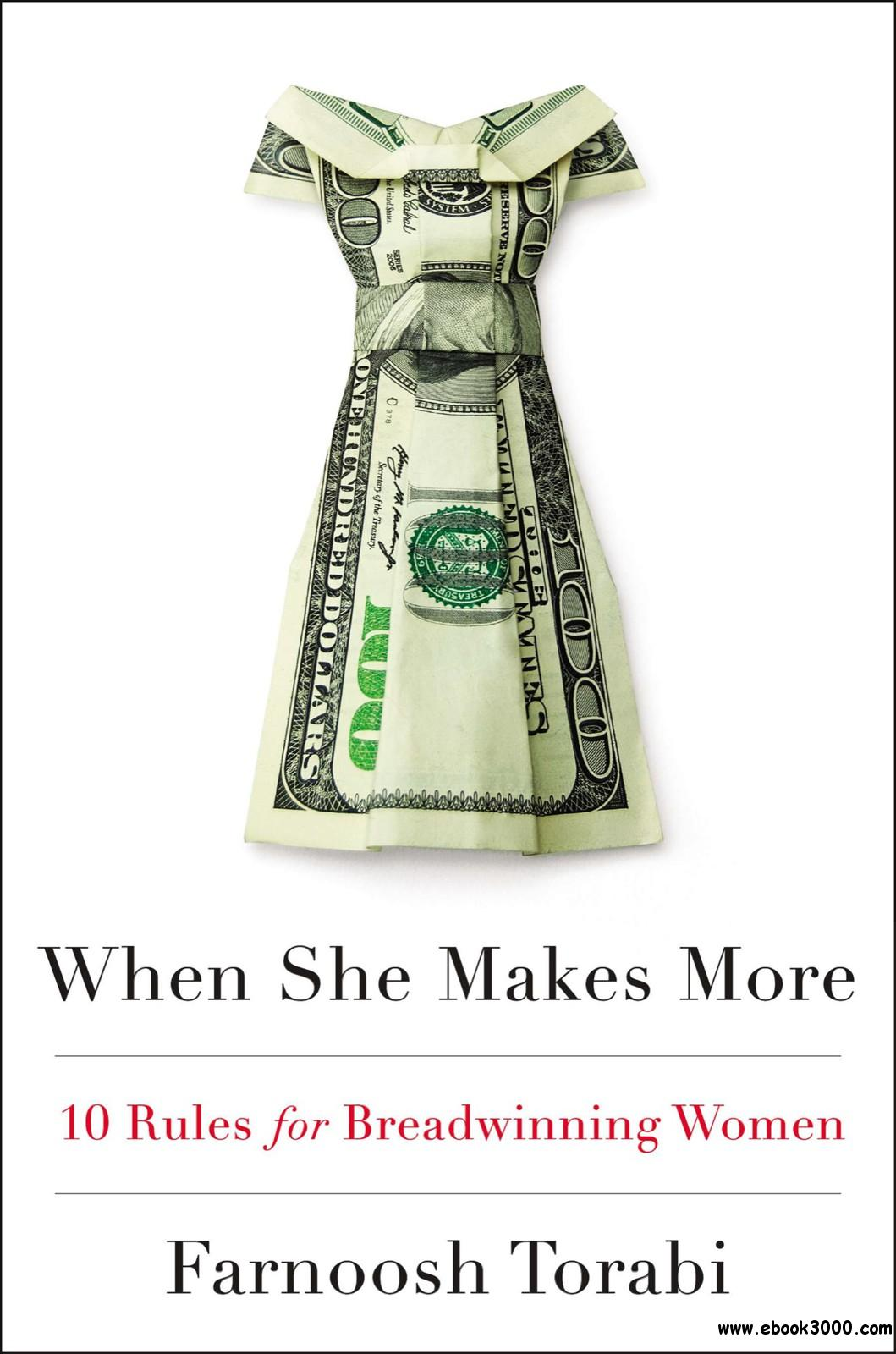 When She Makes More: 10 Rules for Breadwinning Women free download