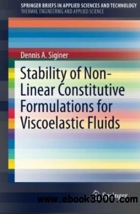Stability of Non-Linear Constitutive Formulations for Viscoelastic Fluids free download