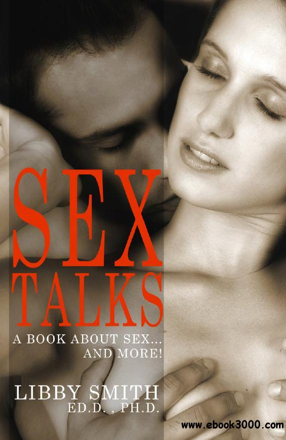 Sex Talks: A Book About Sex... And More! free download
