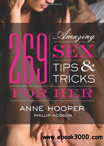 269 Amazing Sex Tips and Tricks for Her, 2 Edition free download