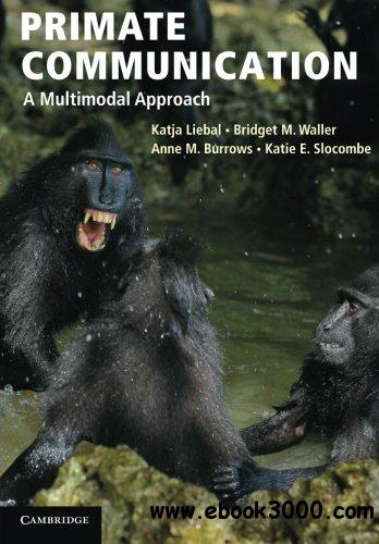 Primate Communication: A Multimodal Approach download dree