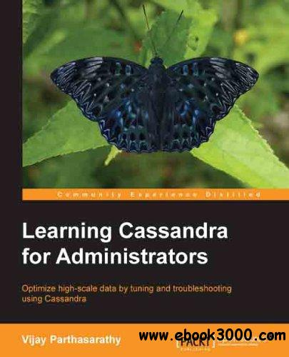 Learning Cassandra for Administrators free download