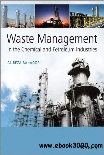 Waste Management in the Chemical and Petroleum Industries free download