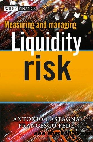 Measuring and Managing Liquidity Risk free download