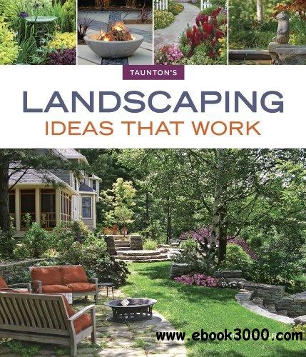 Landscaping Ideas that Work free download