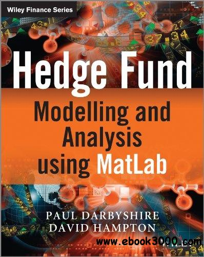 Hedge Fund Modelling and Analysis using MATLAB free download