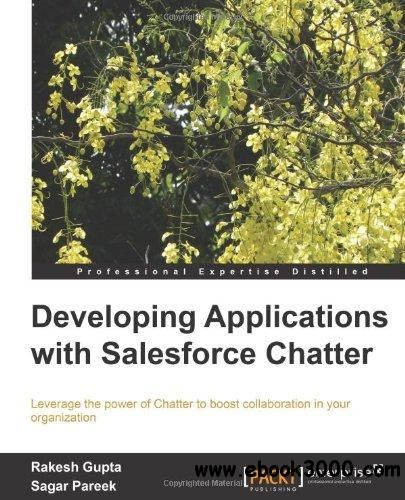 Developing Applications with Salesforce Chatter free download