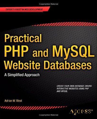 Practical PHP and MySQL Website Databases: A Simplified Approach free download