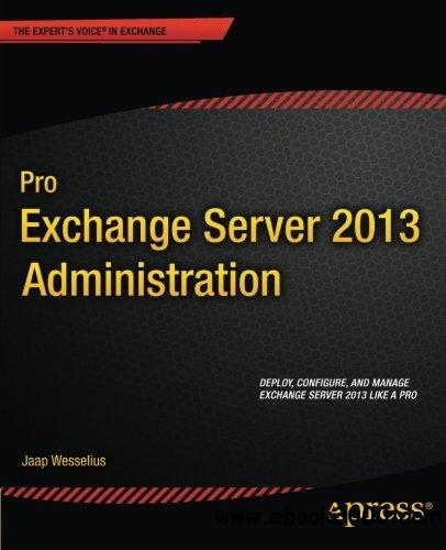 Pro Exchange Server 2013 Administration free download