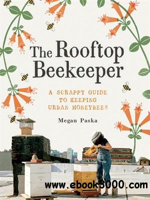 The Rooftop Beekeeper free download