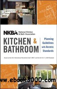 NKBA Kitchen and Bathroom Planning Guidelines with Access Standards free download