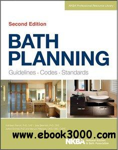Bath Planning: Guidelines, Codes, Standards free download