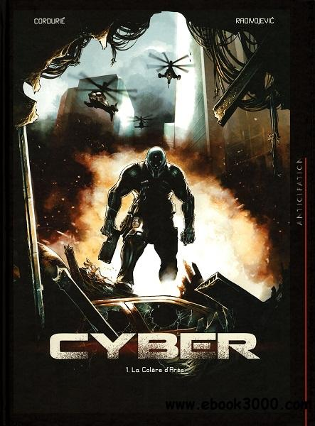 Cyber - Tome 1 - La Colere d'Ares free download