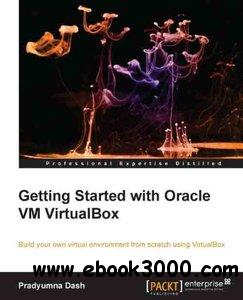 Getting Started with Oracle VM VirtualBox free download