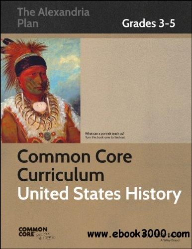 Common Core Curriculum: United States History: Grades 3-5 free download