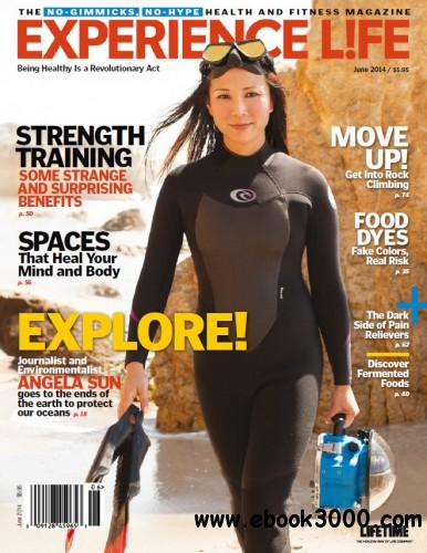 Experience Life - June 2014 free download