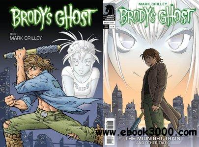 Brody's Ghost Book #1-5 + The Midnight Train and Other Tales (2010-2014) free download
