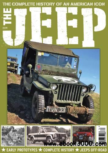 The Jeep: The Complete History of an American Icon (Classic Land Rover Special) free download
