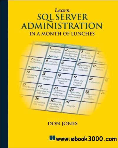 Learn SQL Server Administration in a Month of Lunches free download