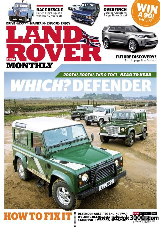 Land Rover Monthly - July 2014 free download