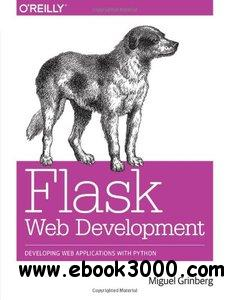 Flask Web Development: Developing Web Applications with Python free download