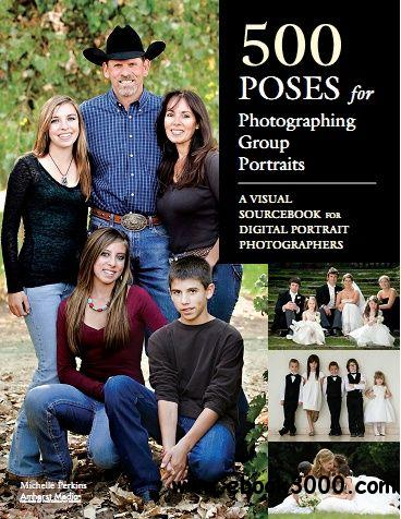 500 Poses for Photographing Group Portraits free download
