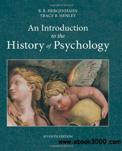 An Introduction to the History of Psychology, 7th edition free download