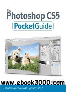 The Photoshop CS5 Pocket Guide free download