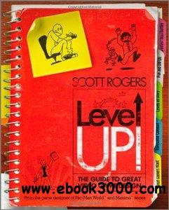 Level Up!: The Guide to Great Video Game Design download dree