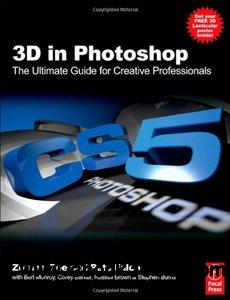 3D in Photoshop: The Ultimate Guide for Creative Professionals free download