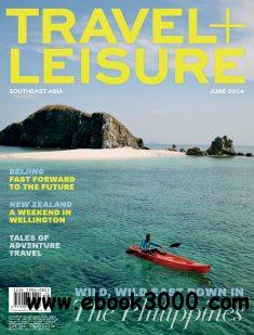 Travel + Leisure Southeast Asia - June 2014 free download