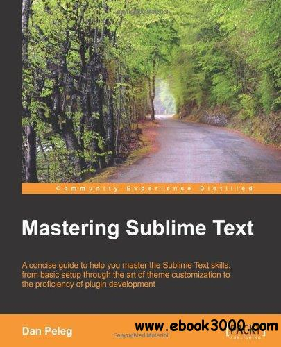 Mastering Sublime Text free download