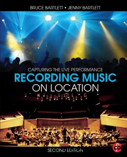 Recording Music on Location: Capturing the Live Performance (2nd edition) free download