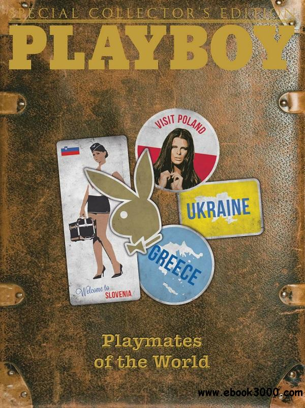 Playboy Special Collector's Edition Playmates of the World - June 2014 free download