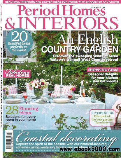 Period Homes & Interiors Magazine July 2014 free download