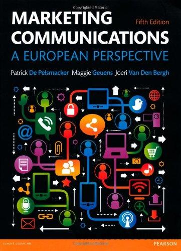 Marketing Communications: A European Perspective, 5 edition free download