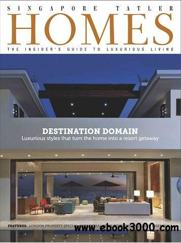 Singapore Tatler Homes Magazine June/July 2014 download dree