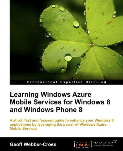 Learning Windows Azure Mobile Services for Windows 8 and Windows Phone 8 free download