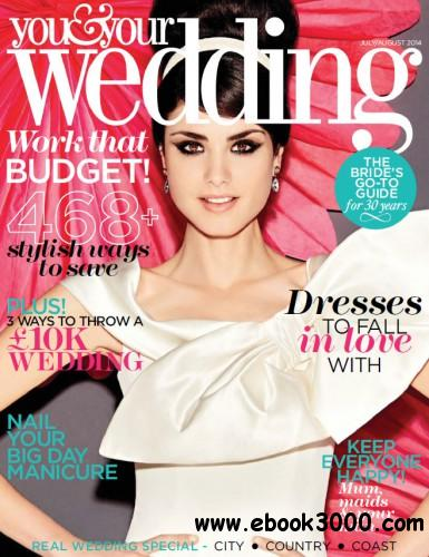 You and Your Wedding - July August 2014 free download