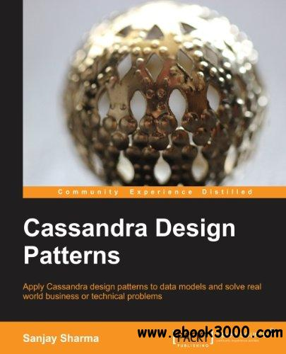 Cassandra Design Patterns free download