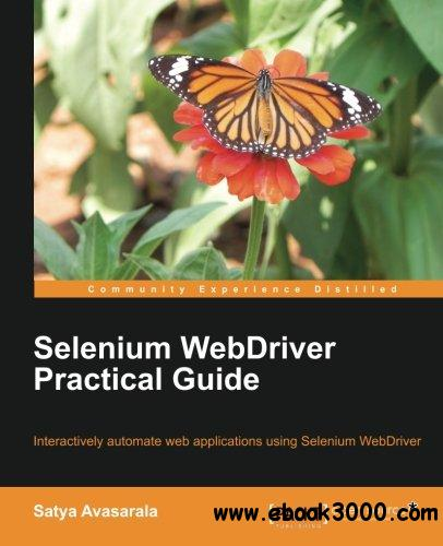 Selenium WebDriver Practical Guide download dree