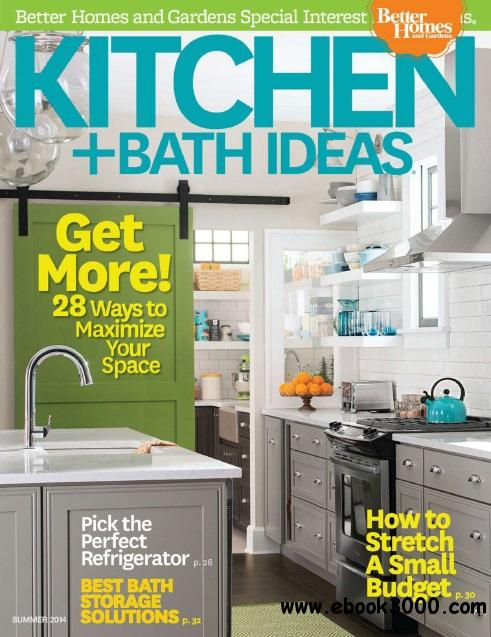 Kitchen and Bath Ideas - Summer 2014 free download