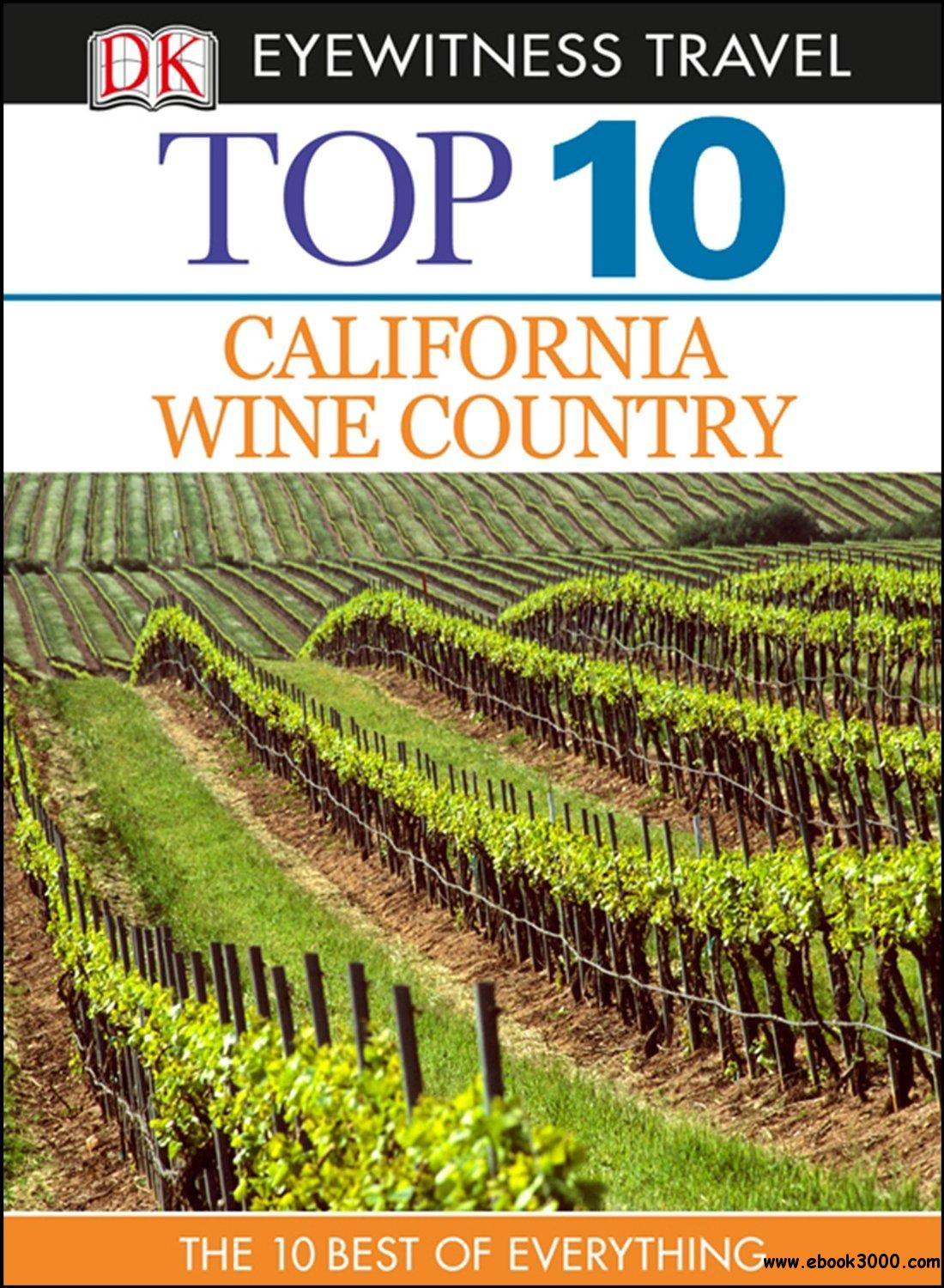 Top 10 California Wine Country free download