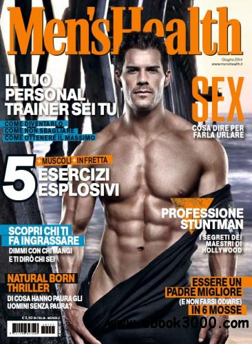 Men's Health Italy - June 2014 free download